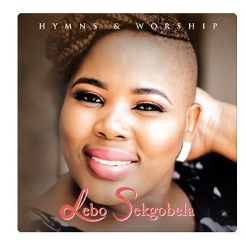 ALBUM: Lebo Sekgobela – Hymns and Worship (Live)